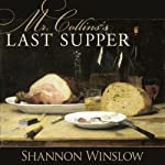 Mr. Collins's Last Supper: A Short Story Inspired by Jane Austen's Pride and Prejudice | Shannon Winslow