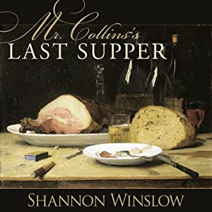 Mr. Collins's Last Supper Audiobook