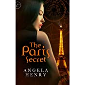 The Paris Secret | [Angela Henry]