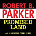 Promised Land Audiobook by Robert B. Parker Narrated by Michael Prichard