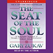 The Seat of the Soul | [Gary Zukav]