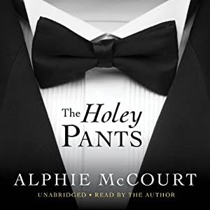 The Holey Pants | [Alphie McCourt]