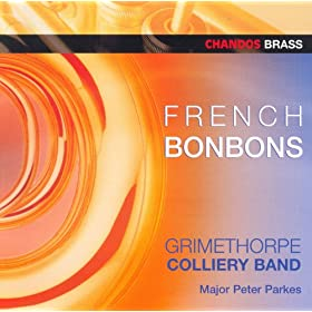 Grimethorpe Colliery Band: French Bonbons