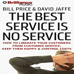 The Best Service Is No Service Hörbuch