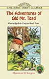 The Adventures of Old Mr. Toad (Dover Children's Thrift Classics) (0486403858) by Cady, Harrison