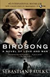 img - for Birdsong: A Novel of Love and War (Vintage International) book / textbook / text book