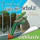 Gib's mir, Schatz!: (K)ein Fessel-Roman Hörbuch von Ellen Berg Gesprochen von: Sonngard Dressler
