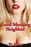 CFNM Good Morning Neighbor