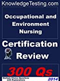 img - for Occupational and Environmental Nursing Certification Review (Certification in Occupational and Environmental Nursing Book 1) book / textbook / text book