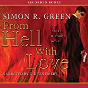 From Hell with Love: Secret Histories, Book 4 | Simon R. Green