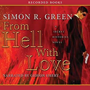 From Hell with Love: Secret Histories, Book 4 | [Simon R. Green]