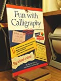 img - for Fun With Calligraphy book / textbook / text book