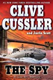 The Spy (An Isaac Bell Adventure) (0399156437) by Cussler, Clive