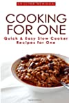Cooking For One: One Pot, Slow Cooker...