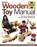 img - for Wooden Toy Manual: The Step-by-Step Guide to Creating Timeless Wooden Toys book / textbook / text book