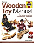 Wooden Toy Manual: The Step-by-Step G...