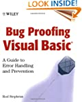 Bug Proofing Visual Basic: A Guide to...