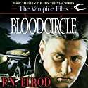 Bloodcircle: Vampire Files, Book 3 Audiobook by P. N. Elrod Narrated by Johnny Heller