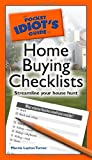 The Pocket Idiots Guide to Home Buying Checklists