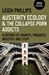 Austerity Ecology & the Collapse-Porn...