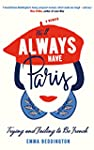 We'll Always Have Paris: Trying and F...