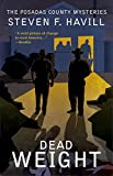 img - for Dead Weight: A Posadas County Mystery (Posadas County Mysteries) book / textbook / text book