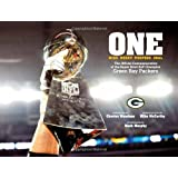 One -- Mind - Heart - Purpose - Goal: The Official Commemorative of the Super Bowl XLV Champion Green Bay Packers