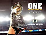 img - for One -- Mind - Heart - Purpose - Goal: The Official Commemorative of the Super Bowl XLV Champion Green Bay Packers book / textbook / text book