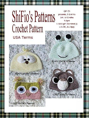 Crochet Pattern - CP171 - Baby Animal Hats 5 Sizes Owl Bear - Preemie 0-3 mths 3-6 mth 6-12 mth 1-3ys - USA Terminology