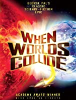 When Worlds Collide [HD]
