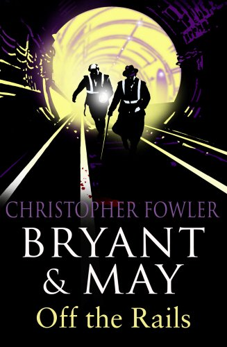 bryant-and-may-off-the-rails-bryant-and-may-8-bryant-may-book-8