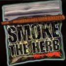 Smoke the Herb: The 2nd Pound [Vinyl]