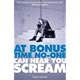 At Bonus Time, No One Can Hear You Screamby David Charters