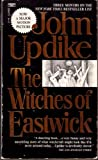 The Witches of Eastwick (0449206475) by John Updike