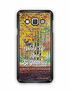 YuBingo Wake Up and Be Inspired Designer Mobile Case Back Cover for Samsung Galaxy A3