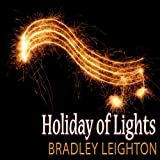 Songtexte von Bradley Leighton - Holiday of Lights