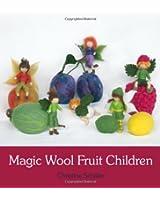 Magic Wool Fruit Children