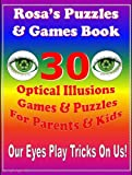 Puzzles & Games: 30 Optical Illusions Games & Fun Puzzles For Parents & Kids