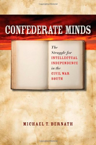 Confederate Minds: The Struggle for Intellectual...