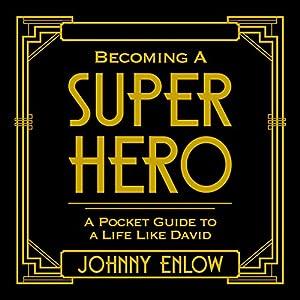 Becoming a Super Hero Audiobook