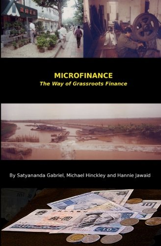 Microfinance: The Way of Grassroots Finance