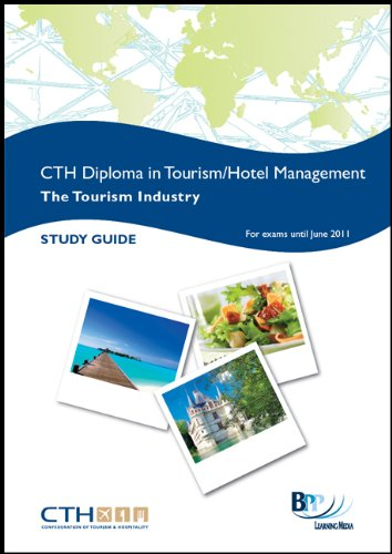 Confederation of Tourism and Hospitality (CTH) - Tourism Industry: Study Text