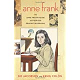 Anne Frank: The Anne Frank House Authorized Graphic Biographyby Sid Jacobson