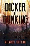 Dicker Of Dunking