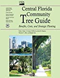 img - for Central Florida Community Tree Guide: Benefits, Costs, and Strategic Planting book / textbook / text book