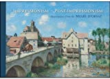 Impressionism/Post-Impressionism: Masterpieces from the Musee d