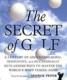 George Peper The Secret of Golf