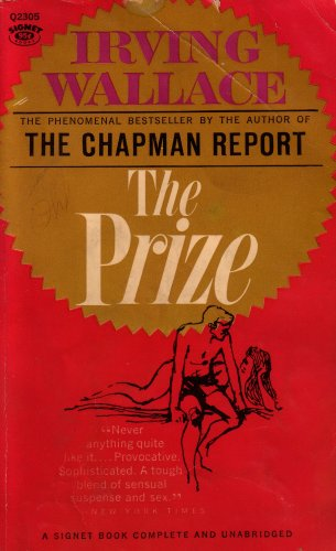 The Prize: A Signet Book (Q2305S95CB), Irving Wallace