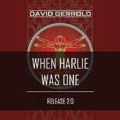 When HARLIE Was One | [David Gerrold]