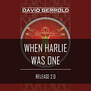 When HARLIE Was One | [David Gerrold]